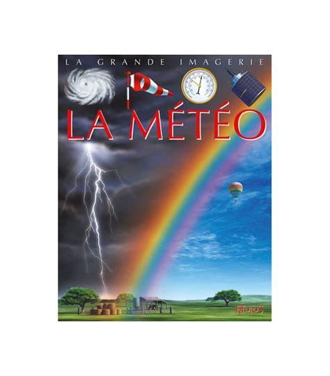 La Meteo Grande Imagerie