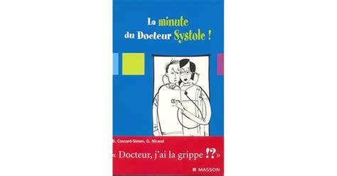 La Minute Du Docteur Systole