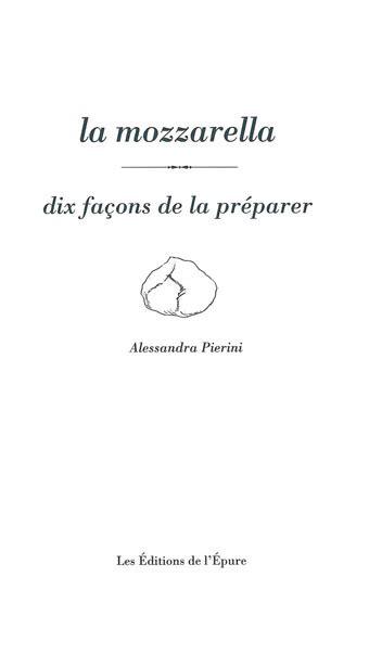 La Mozzarella Dix Facons De La Preparer