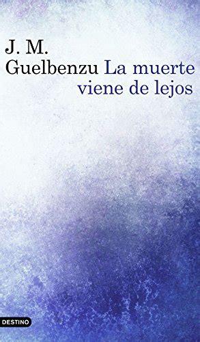 La Muerte Viene De Lejos Serie Mariana De Marco No 1