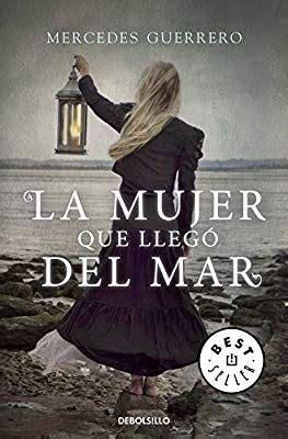 La Mujer Que Llego Del Mar Best Seller