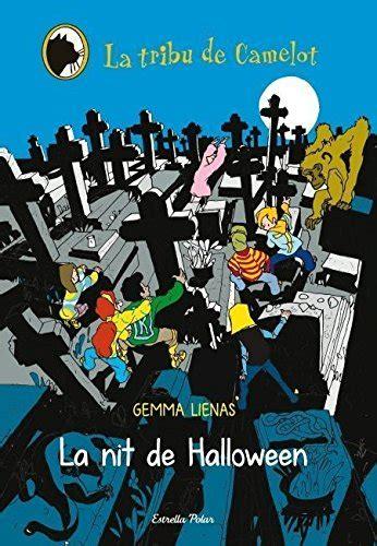 La Nit De Halloween La Tribu De Camelot