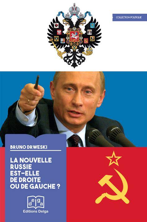 La Nouvelle Russie Est-Elle de Droite Ou de Gauche ?