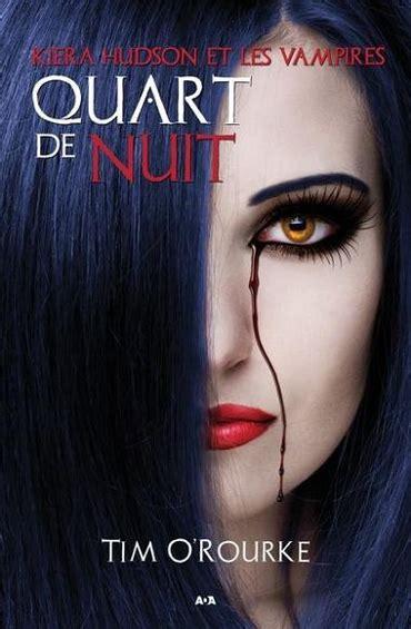 La Nuit Des Vampires Tome 1 Kiera