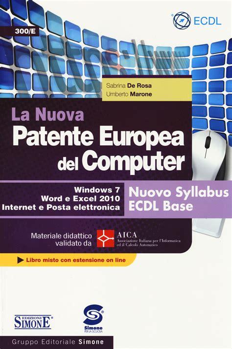 La Nuova Patente Europea Del Computer