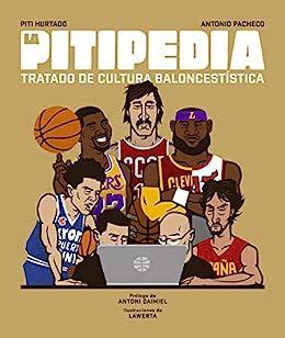 La Pitipedia Tratado De Cultura Baloncestistica Corner