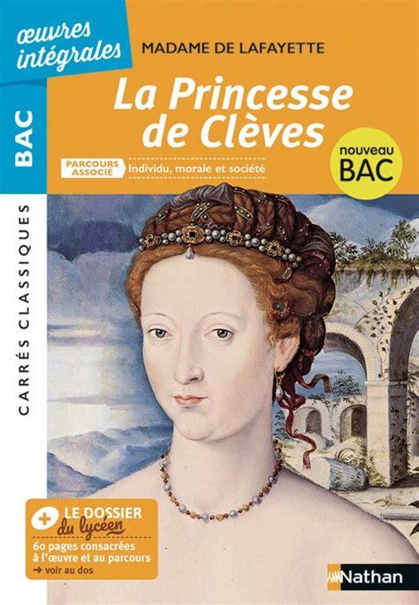 La Princesse De Cleves Bac 2020 Suivi Du Parcours Individu Morale Et Societe