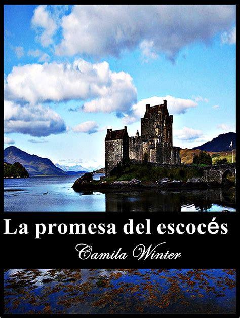La Promesa Del Escoces Romance Historico