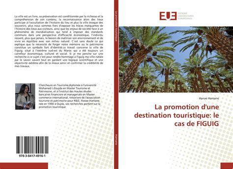 La Promotion D Une Destination Touristique Le Cas De Figuig