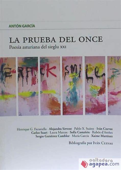 La Prueba Del Once Poesia Asturiana Del Sieglu Xxi Llibros Del Campo De Los Patos