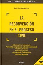 La Reconvencion En El Proceso Civil Coleccion Practica Juridica Incluye Cd Rom Con Los Formularios Y La Jurisprudencia Practica Juridica Bosch
