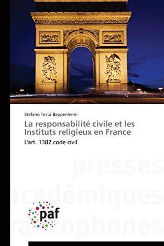 La Responsabilite Civile Et Les Instituts Religieux En France