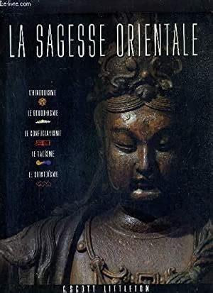 La Sagesse Orientale Hindouisme Bouddhisme Confucianisme Taoisme Shintoisme