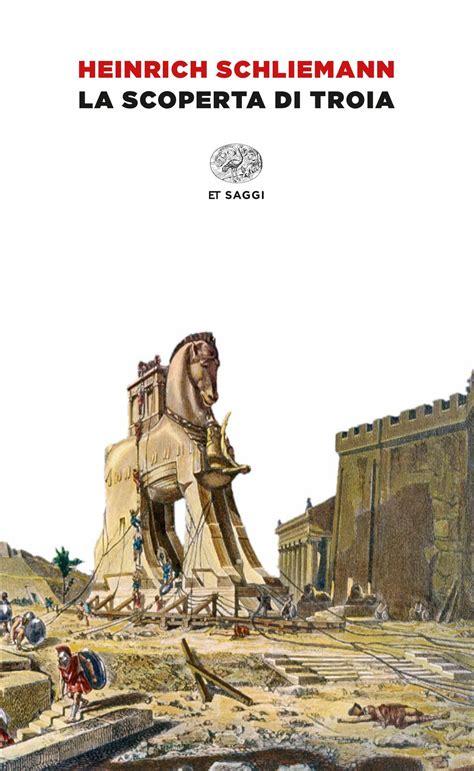 La Scoperta Di Troia