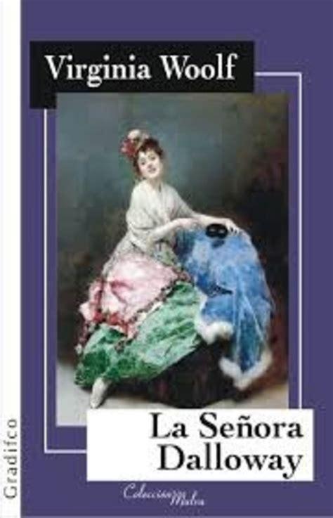 La Senora Dalloway Mrs Dalloway Coleccion Clasicos Bilingues