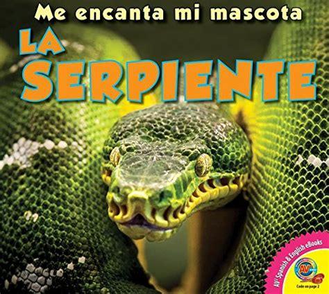 La Serpiente Me Encanta Mi Mascota I Love My Pet