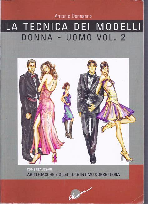 La Tecnica Dei Modelli Uomo Donna Gi
