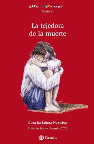 La Tejedora De La Muerte Castellano A Partir De 12 Anos Altamar