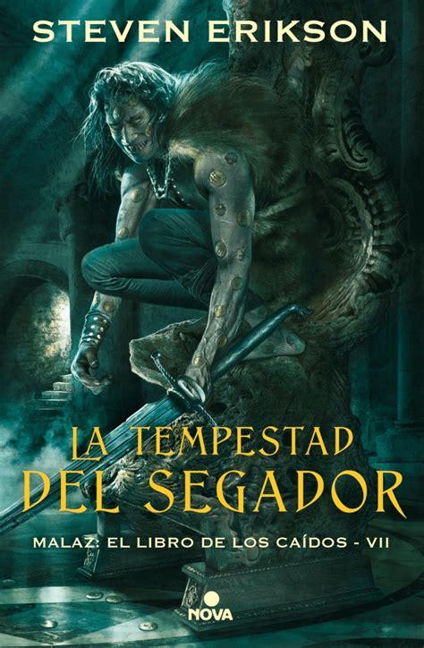 La Tempestad Del Segador Malaz El Libro De Los Caidos 7