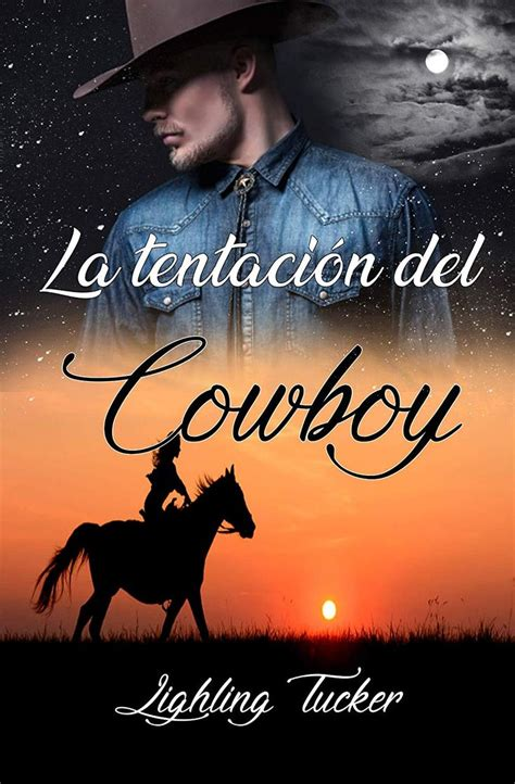 La Tentacion Del Cowboy