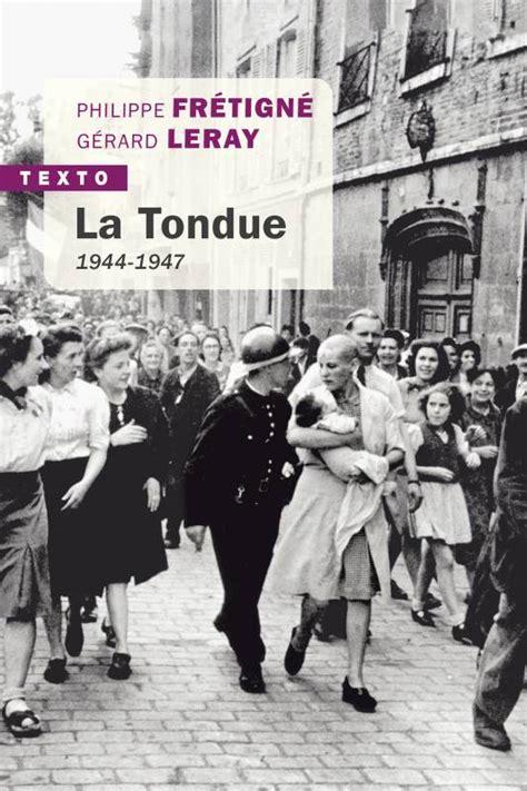 La Tondue 1944 1947