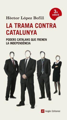 La Trama Contra Catalunya El Fil D Ariadna