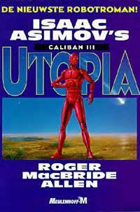La Trilogie De Caliban D Isaac Asimov Utopia