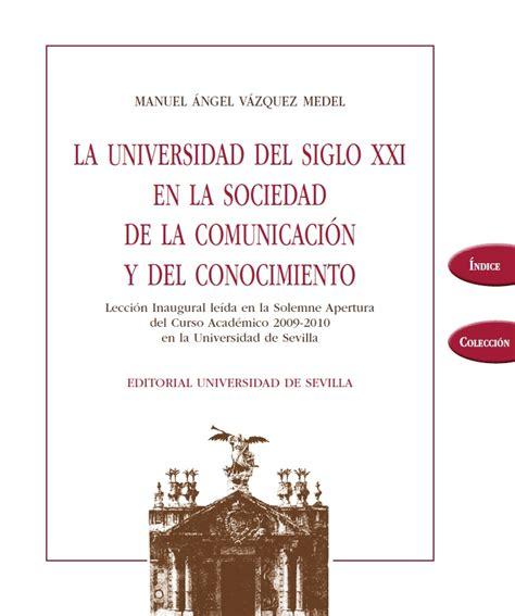 La Universidad Del Siglo Xxi En La Sociedad De La Comunicacion Y Del Conocimiento