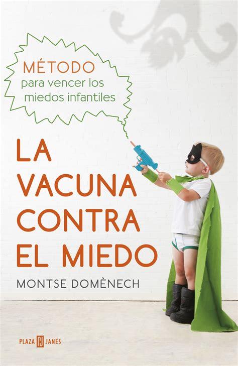 La Vacuna Contra El Miedo Clave