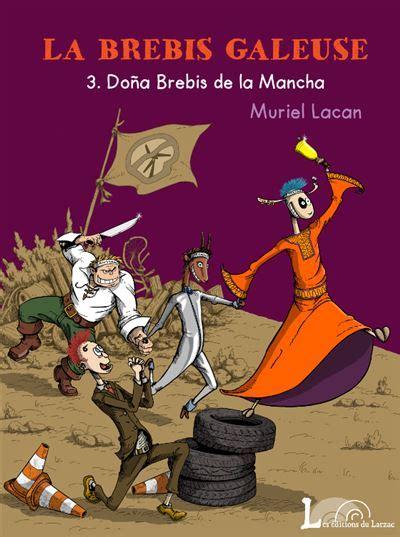 La brebis galeuse, Tome 3 : Dona Brebis de La Mancha