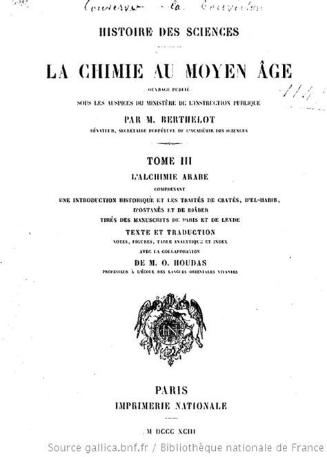La chimie au moyen âge. 3, L'alchimie arabe : comprenant une introduction historique et les traités
