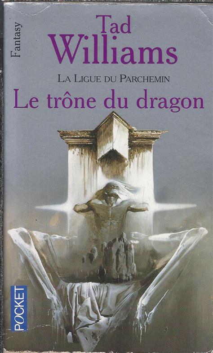 La ligue du parchemin Le trône du dragon
