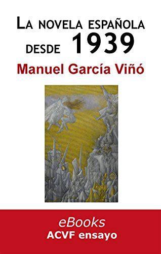 La novela española desde 1939: historia de una impostura