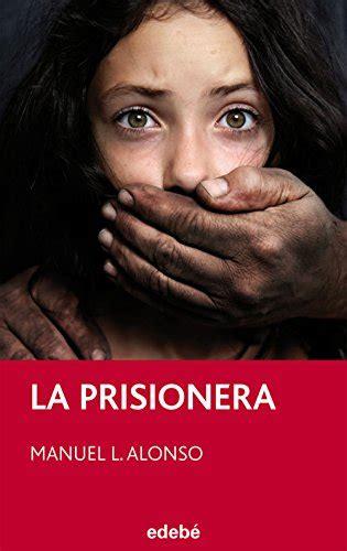 La prisionera (PERISCOPIO)