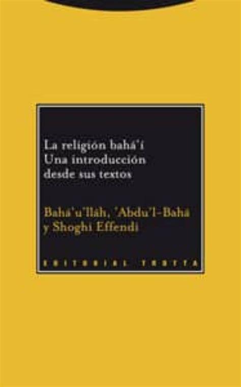 La religión bahá'í: Una introducción desde sus textos (Paradigmas)