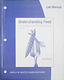 Lab Manual For Understanding Food 4th Edition