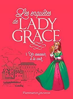 Lady Grace Tome 1 Un Assassin A La Cour
