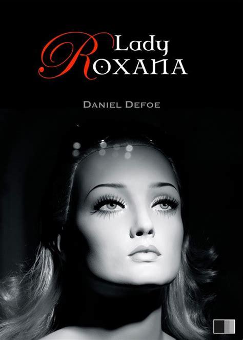 Lady Roxana Ou L Heureuse Maitresse