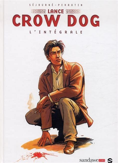 Lance Crow Dog : L'intégrale 1
