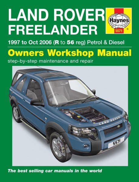 Land Rover Freelander 1997 2006 Workshop Manual