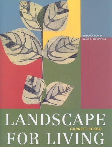 Landscape For Living Asla Centennial Reprint Series