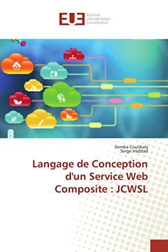 Langage De Conception Dun Service Web Composite Jcwsl
