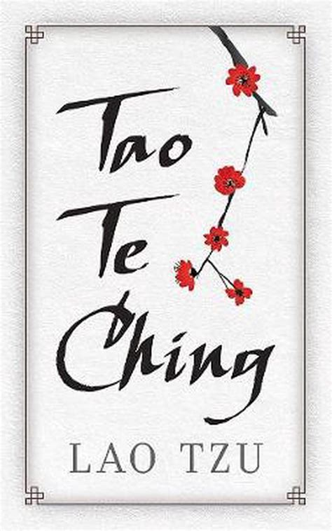 Lao Tzu Tao Te Ching A Book About The Way And The Power Of The Way English Edition