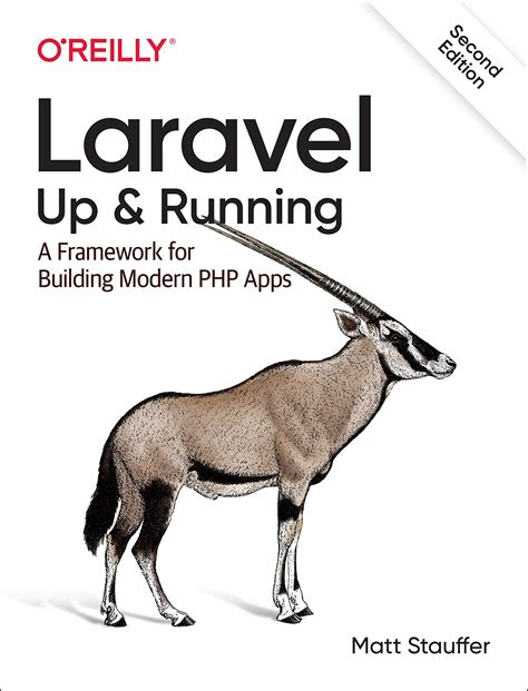 Laravel Up Andamp Running A Framework For Building Modern Php Apps