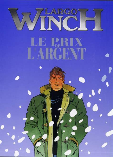 Largo Winch Tome 13 Le Prix De L A