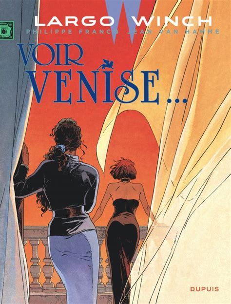 Largo Winch Tome 9 Voir Venise