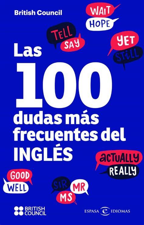 Las 100 Dudas Mas Frecuentes Del Ingles Idiomas
