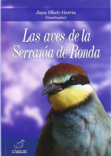 Las Aves De La Serrania De Ronda Boissier