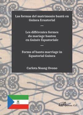 Las Formas Del Matrimonio Bantu En Guinea Ecuatorial