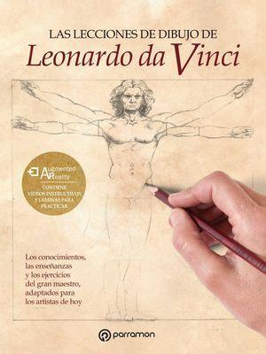 Las Lecciones De Dibujo De Leonardo Da Vinci Tratados De Dibujo Y Pintura